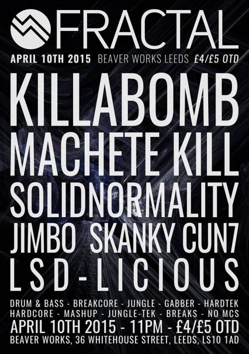 Fractal:6 - KILLABOMB / SolidNormality - Information and Tickets